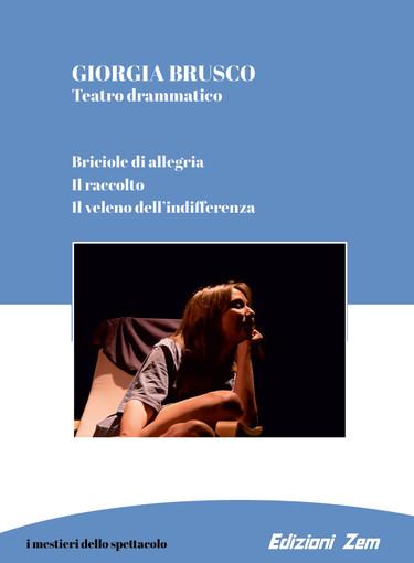 """""""Teatrodrammatico"""" il nuovo libro di Giorgia Brusco"""