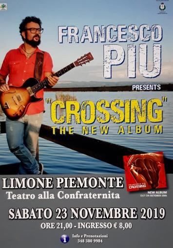 Sabato prossimo a Limone tappa della tournée europea per il cantante blues Francesco Piu