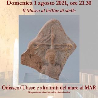 """Ventimiglia: domenica 1° agosto al Museo Civico Archeologico """"Girolamo Rossi"""" esplorazione guidata """"Odisseo/Ulisse e altri miti del mare al MAR"""""""