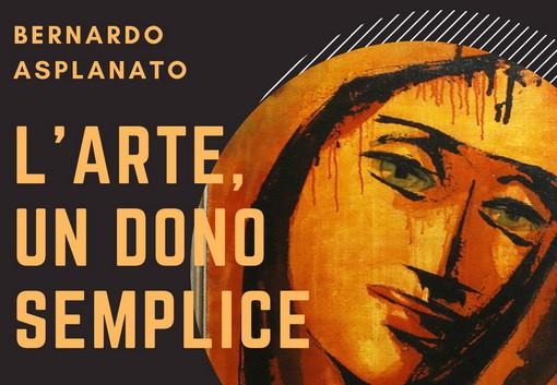 Imperia: domani alle 17 al Parasio l'inaugurazione della mostra delle opere del pittore Bernardo Asplanato