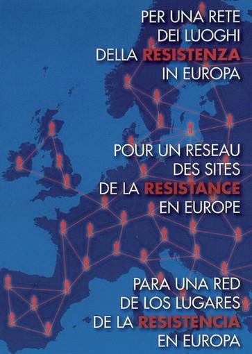 Tra giovedì e venerdì serie di appuntamenti 'Per una rete dei luoghi della Resistenza in Europa'