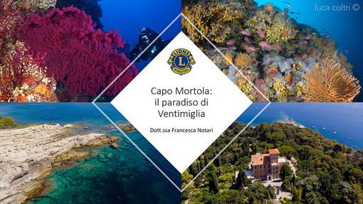 'Capo Mortola: paradiso di Ventimiglia': ieri la videoconferenza organizzata dai Lions Club Ventimiglia e Riva-Santo Stefano