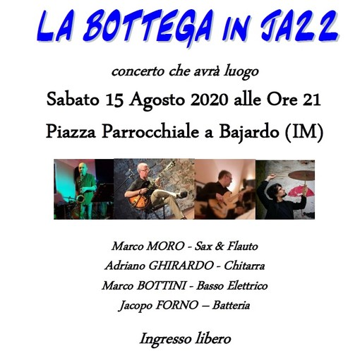 "Bajardo: sabato 15 agosto ""Bottega in jazz"""