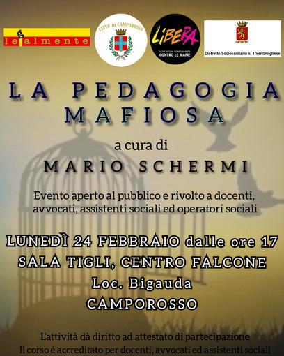 """Camporosso: lunedì al Centro Falcone incontro su """"La pedagogia mafiosa"""" con il prof. Mario Schermi"""