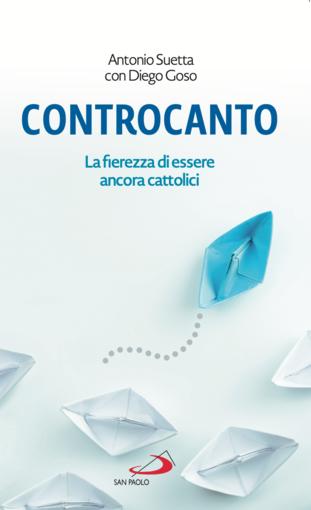 'Controcanto', in libreria un volume di monsignor Antonio Suetta su temi di attualità