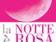 Bordighera: giovedì 19 luglio la Notte è Rosa