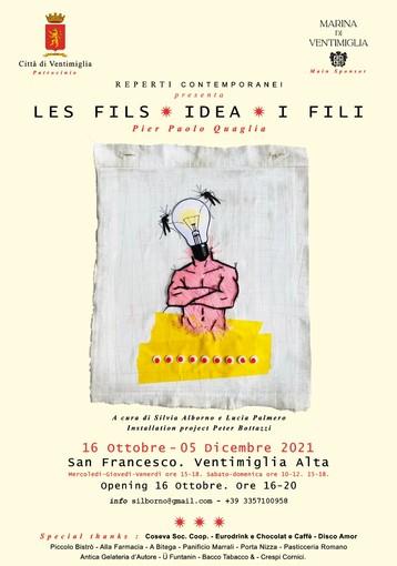 """Ventimiglia: da sabato nella ex chiesa di San Francesco la mostra """"Les Fils - idea! - I Fili"""" di Pier Paolo Quaglia"""