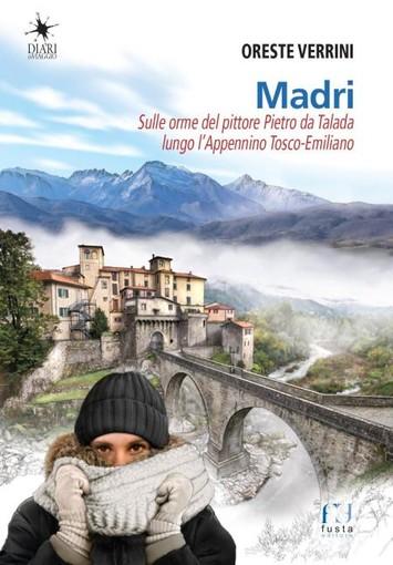 San Biagio della Cima: sabato prossimo, presentazione libro 'Madri – Sulle orme del pittore Pietro di Talada lungo l'Appennino Tosco-Emiliano'