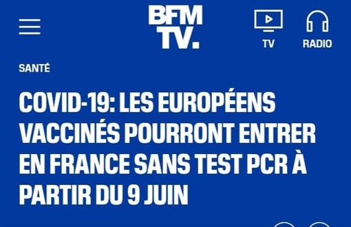 Coronavirus, dal 9 giugno tutti gli europei vaccinati possono entrare in Francia: ecco tutte le info