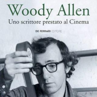 Sanremo: venerdì prossimo all'Unitrè, conferenza 'Woody Allen. Uno scrittore prestato al cinema' di Andrea Panizzi